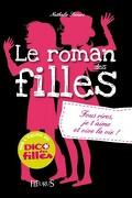 Le roman des filles, Tome 6 : Fous rires, je t'aime et vive la vie !