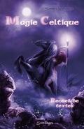 Magie celtique, sombre rencontre