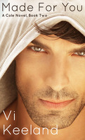 Cole, Tome 2 : Made For You
