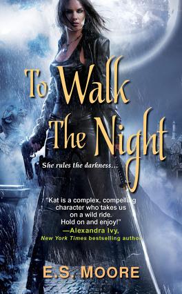 Couverture du livre : Kat Redding, Tome 1 : To Walk the Night
