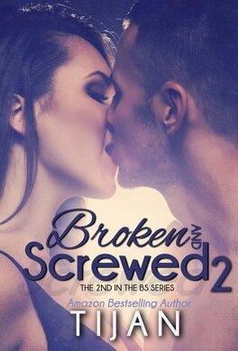 Couverture du livre : Broken and Screwed 2