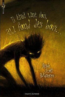 Couverture du livre : Il était une fois, au fond des bois...