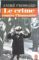 Couverture du livre : Le crime contre l'humanité