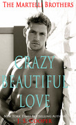 The Martelli Brothers, Tome 1 : Crazy Beautiful Love