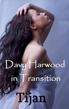 Couverture du livre : The Immortal Prophecy, Tome 2 : Davy Harwood in Transition