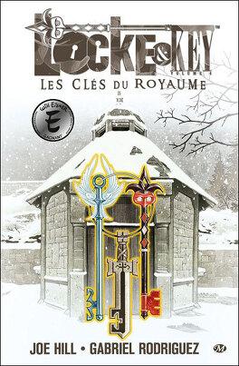 Couverture du livre : Locke & Key, tome 4 : Les Clés du Royaume