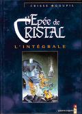 L'épée de cristal - L'intégrale