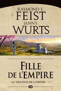 La Trilogie de l'empire, Tome 1 : Fille de l'empire