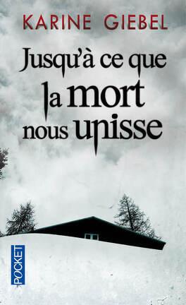Couverture du livre : Jusqu'à ce que la mort nous unisse