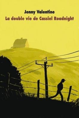 Couverture du livre : La double vie de Cassiel Roadnight