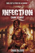 Infection, Tome 2 : Champ de Mort