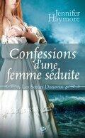 Les Soeurs Donovan, Tome 3 : Confessions d'une Femme Séduite