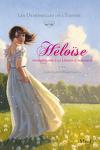 Les Demoiselles de l'Empire, Tome 1 : Héloïse, pensionnaire à la Légion d'honneur