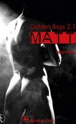 Golden Boy, Tome 2.1: Matt