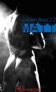 Golden Boys, Tome 2.2: Matt