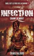 Infection, Tome 2 : Champ de Mort
