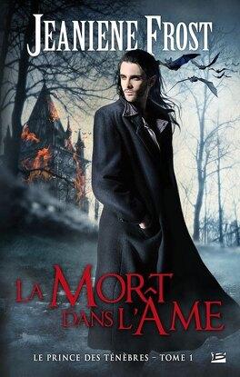 Couverture du livre : Le Prince des ténèbres, Tome 1 : La Mort dans l'âme