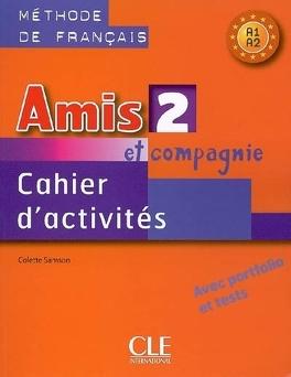 Amis Et Compagnie 2 Methode De Francais A1 Cahier D