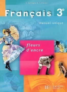 Francais 3e Manuel Unique Livre De Chantal Bertagna