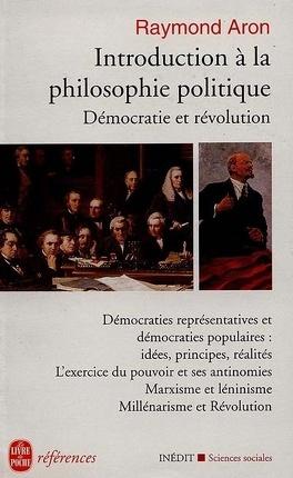 Couverture du livre : Introduction à la philosophie politique : démocratie et révolution