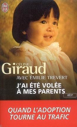 Couverture du livre : J'ai été volée à mes parents