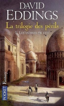Couverture du livre : La trilogie des périls, tome 1 : Les dômes de feu