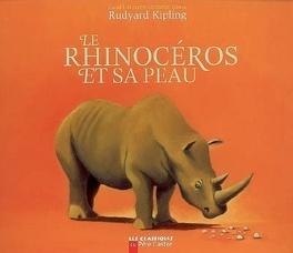 Couverture du livre : Le rhinocéros et sa peau
