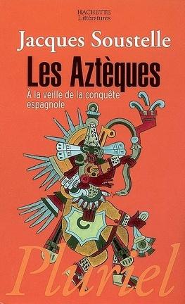 Couverture du livre : Les Aztèques à la veille de la conquête espagnole