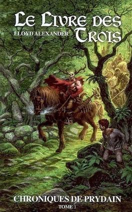 Couverture du livre : Les Chroniques de Prydain, tome 1 : Le Livre des Trois