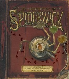 Couverture du livre : Les chroniques de Spiderwick : un voyage au coeur du monde merveilleux avec Chafouin