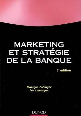 Couverture du livre : Marketing et stratégie de la banque