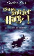 C'est pas sorcier Harry ! : les sorciers en ont marre !