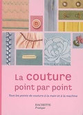 La couture point par point : guide illustré des techniques et des tissus