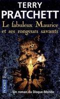 Le fabuleux Maurice et ses rongeurs savants - Un roman du Disque-Monde