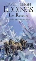 Les Rêveurs, tome 3 : Les gorges de cristal