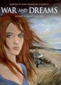 War and dreams : Volume 1, La terre entre les deux caps