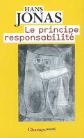 Le principe responsabilité : une éthique pour la civilisation technologique