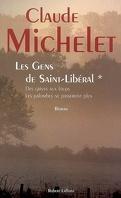 Les Gens de Saint-Libéral, Tome 1 : Des grives aux loups / Les palombes ne passeront plus