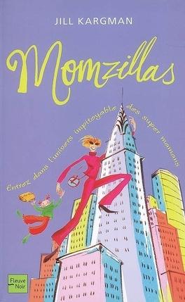 Couverture du livre : Momzillas