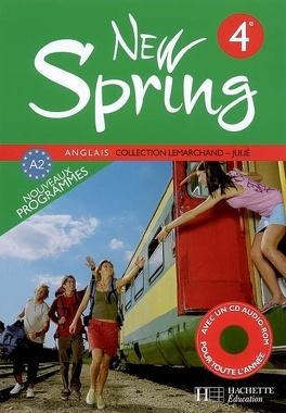 New Spring Anglais 4e A2 Livre De L Eleve Livre De