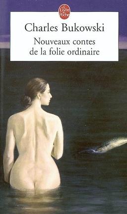 Couverture du livre : Nouveaux contes de la folie ordinaire