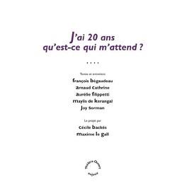 Couverture du livre : J'ai 20 ans qu'est-ce qui m'attend ?