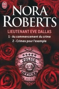 Lieutenant Eve Dallas, Tomes 1 & 2