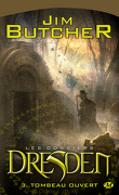 Les Dossiers Dresden, Tome 3 : Tombeau Ouvert