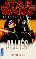 Star Wars - Le destin des Jedi, tome 5 : Alliés