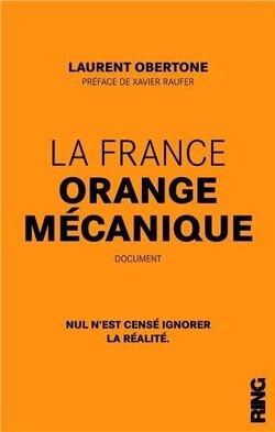 Couverture de La France orange mécanique