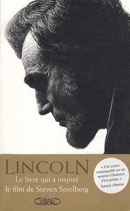 Couverture du livre : Lincoln, l'homme qui rêva l'Amérique