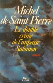 Couverture du livre : Le double crime de l'impasse Salomon
