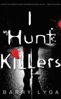 I Hunt Killers, tome 1