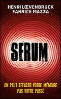 Serum, Saison 1 - L'intégrale